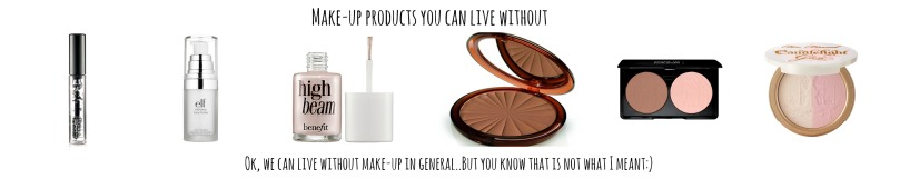 products you can live without